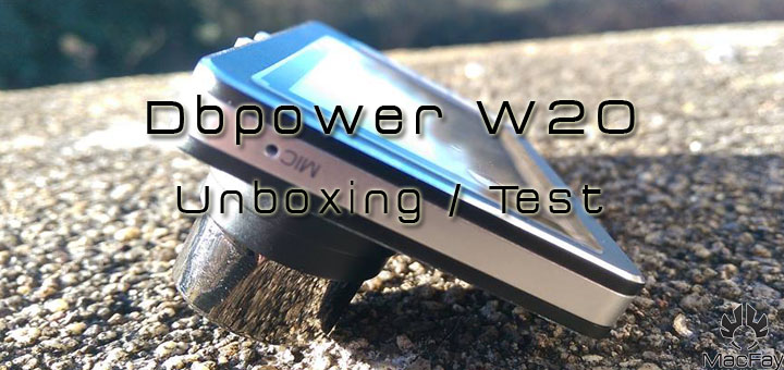 [UNBOXING/TEST] DBPower W20