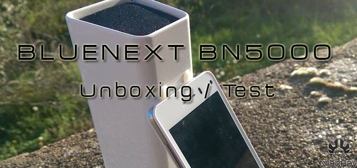 [UNBOXING/TEST] BlueNEXT BN5000
