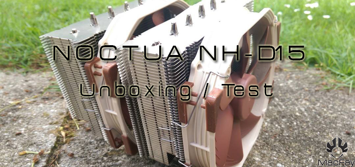 [UNBOXING/TEST] Noctua NH-D15