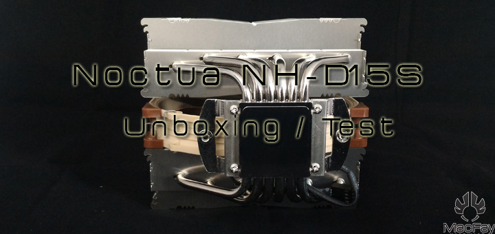 [UNBOXING/TEST] Noctua NH-D15s