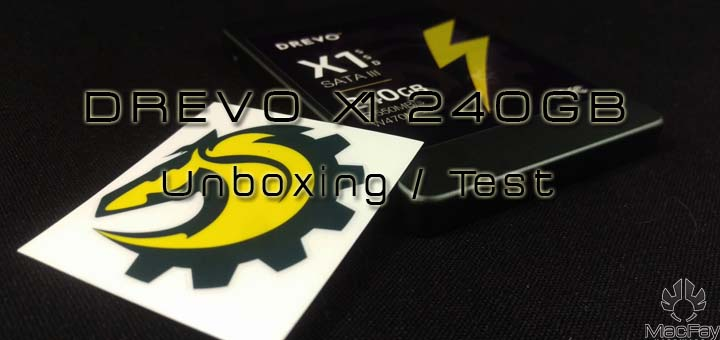 [UNBOXING/TEST] DREVO X1 240GB