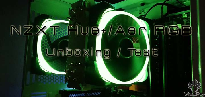 [UNBOXING/TEST] NZXT Hue+ / Aer RGB
