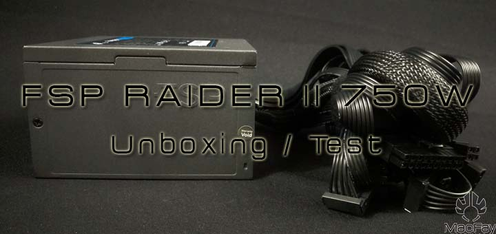 [UNBOXING/TEST] FSP Raider II 750W