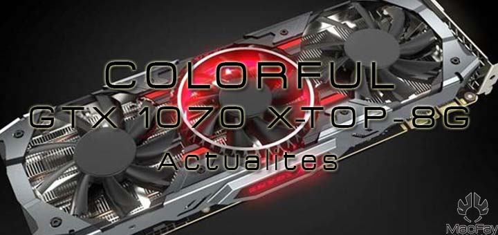 COLORFUL GTX 1070 X-TOP-8G