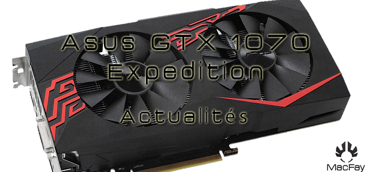 Asus lance sa GTX 1070 Expedition, une carte custom et simple !