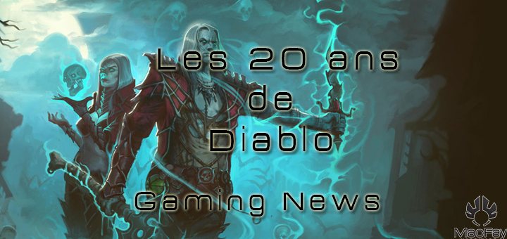 [Gaming News]Les 20 ans de Diablo.