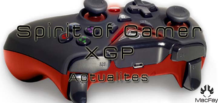 Une nouvelle manette pour gamer, la Spirit of Gamer XGP !