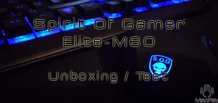 [UNBOXING/TEST] Spirit Of Gamer Elite M60