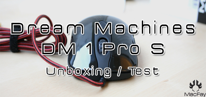 [UNBOXING/TEST] Dream Machines DM1 Pro S