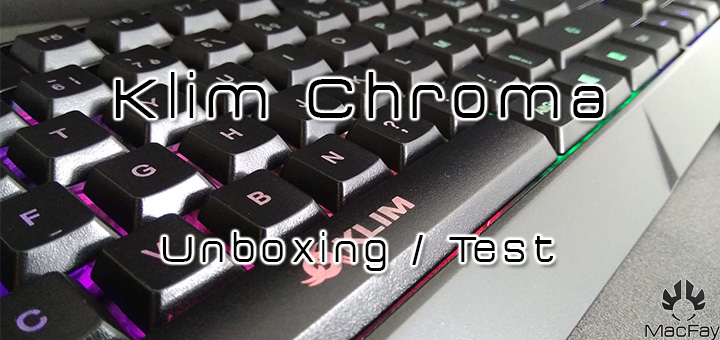 [UNBOXING/TEST] Klim Chroma
