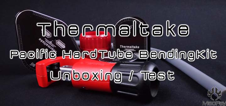 Thermaltake Pacific HardTube Bendingkit