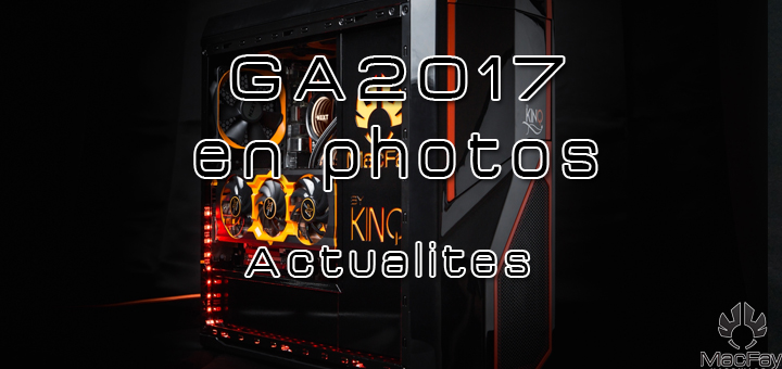 Retour sur la Gamers Assembly 2017