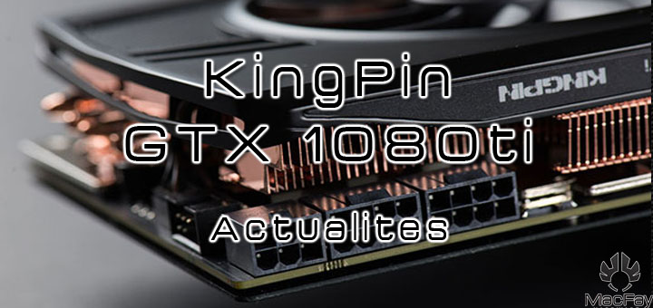 EVGA 1080Ti K|NGP|N dans les starting blocks