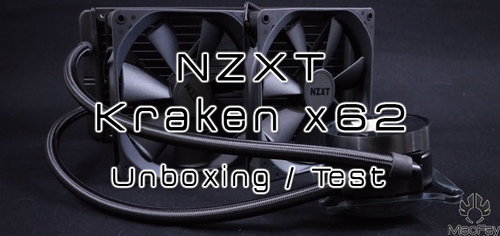 [UNBOXING/TEST] NZXT Kraken 280mm X62