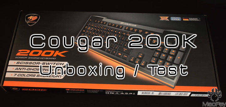 [UNBOXING/TEST] Clavier Cougar 200K