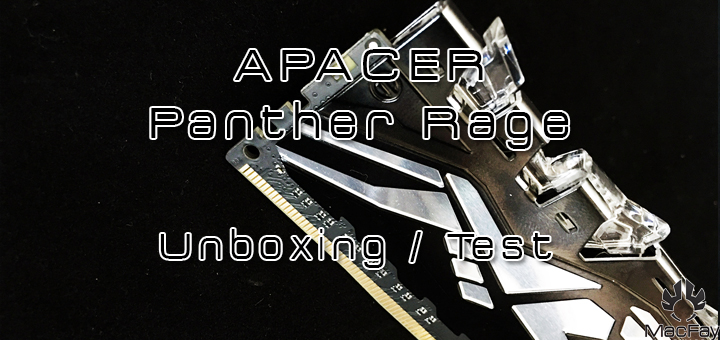 [UNBOXING/TEST] APACER DDR4 Panther Rage Illumination