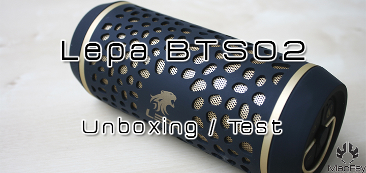 [UNBOXING/TEST] Lepa BTS02