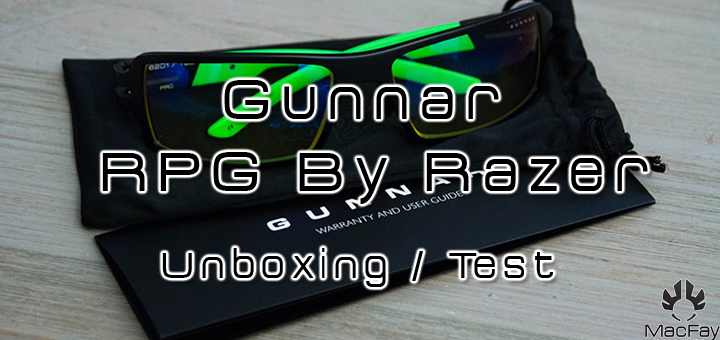 [UNBOXING/TEST] Gunnar RPG by Razer
